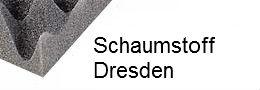 Schaumstoff Dresden